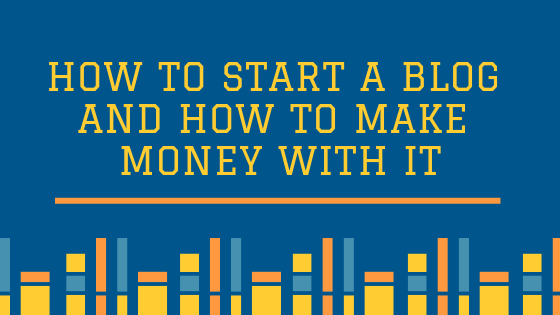 How to start a blog and how to make money with it